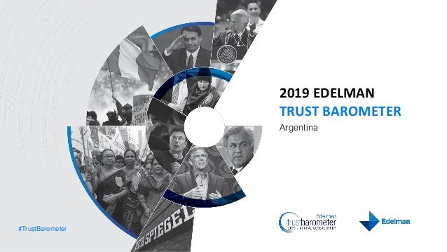 #TrustBarometer 2019 EDELMAN TRUST BAROMETER Argentina