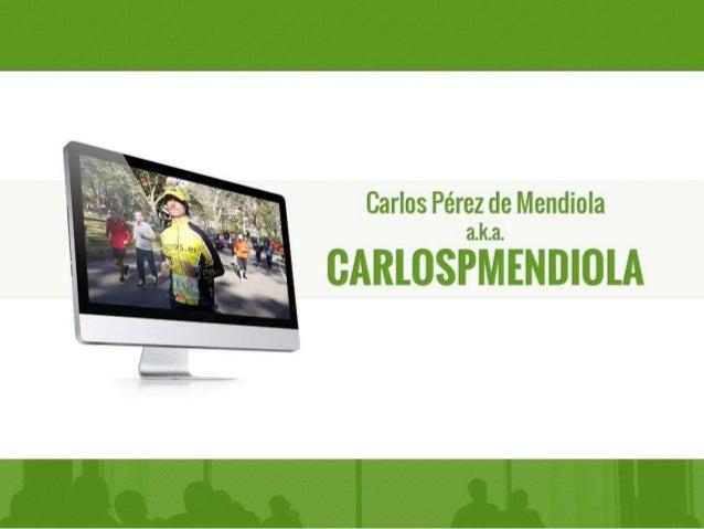 Carlos Pérez de Mendiola a. k.a.   CARLOSPMENDIOLA