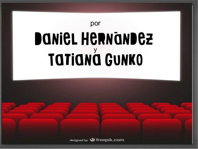 El vídeo como recurso didácticopor Daniel Hernández y Tatiana Gunko