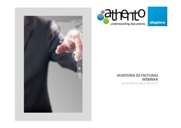 AUDITORIA DE FACTURAS WEBINAR 20 de Noviembre de 2013