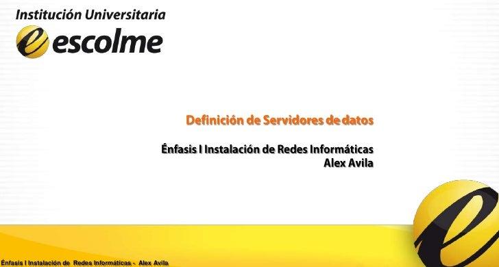 Énfasis I Instalación de Redes Informáticas - Alex Avila
