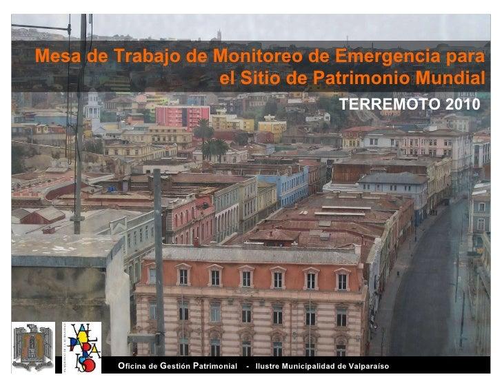 Mesa de Trabajo de Monitoreo de Emergencia para                    el Sitio de Patrimonio Mundial                         ...