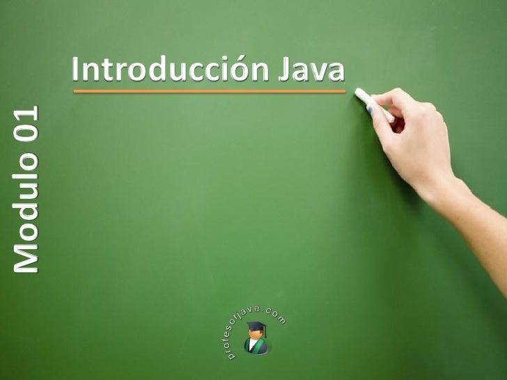 Introducción Java Modulo 01