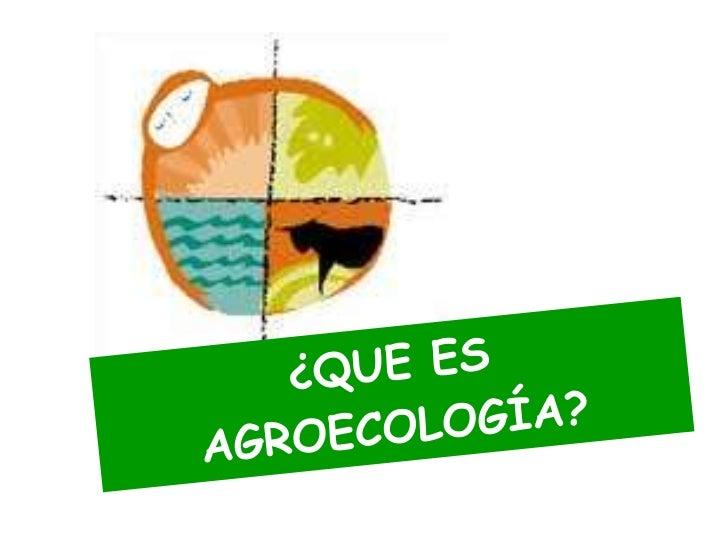 Qué es la ecología?• Acuñada por Ernest Haeckel en 1869• Oikos: Hogar o casa de familia. Logos: El  estudio de..• El uso d...