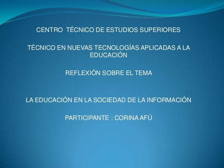 CENTRO TÉCNICO DE ESTUDIOS SUPERIORESTÉCNICO EN NUEVAS TECNOLOGÍAS APLICADAS A LA                EDUCACIÓN          REFLEX...