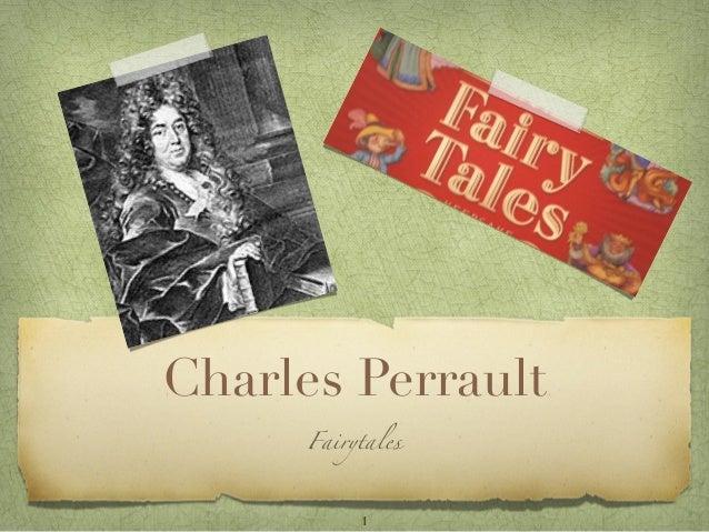 Charles Perrault      Fairytales           1