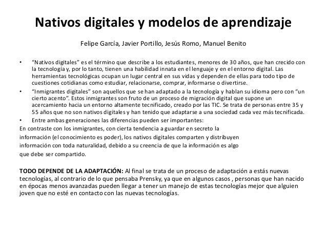 """Nativos digitales y modelos de aprendizaje Felipe García, Javier Portillo, Jesús Romo, Manuel Benito • """"Nativos digitales""""..."""