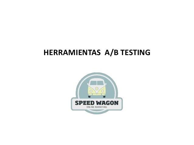 HERRAMIENTAS A/B TESTING
