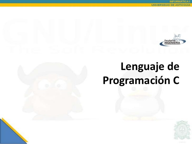 Lenguaje deProgramación C
