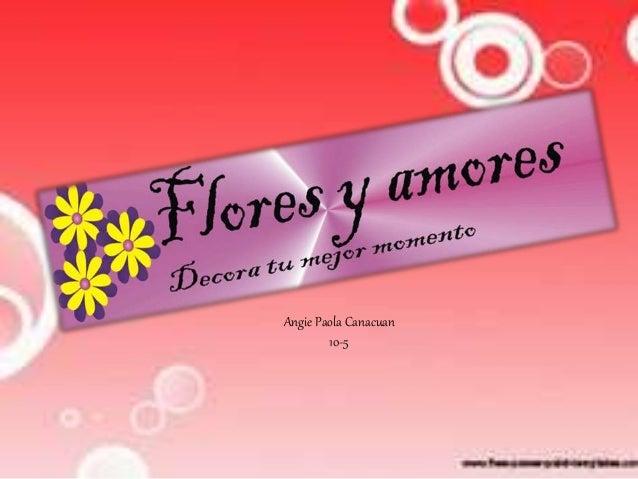 Angie Paola Canacuan  10-5
