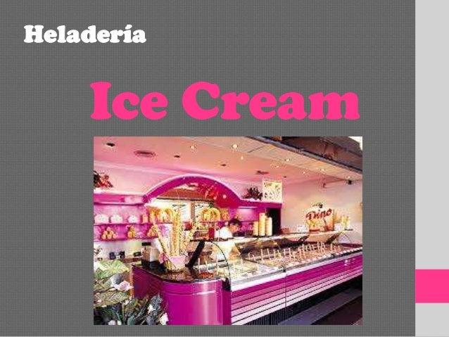 Heladería  Ice Cream