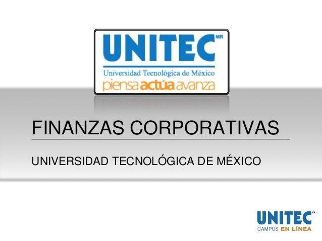 FINANZAS CORPORATIVASUNIVERSIDAD TECNOLÓGICA DE MÉXICO