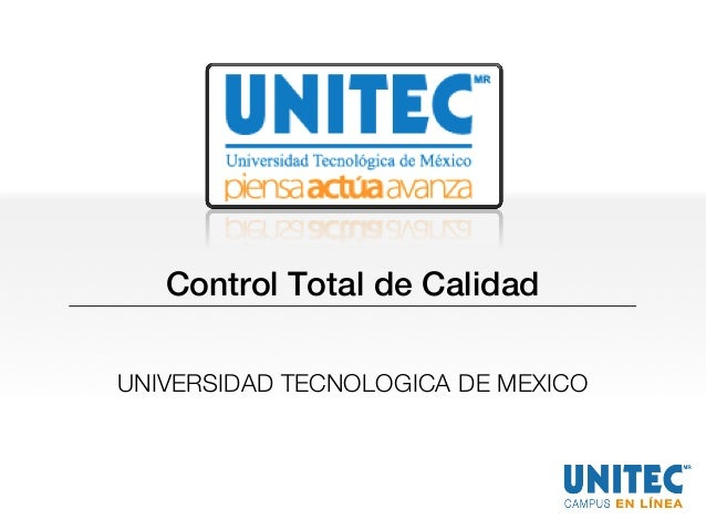 Control Total de Calidad UNIVERSIDAD TECNOLOGICA DE MEXICO