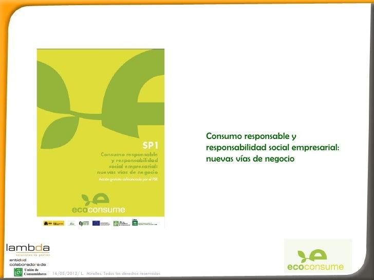 Consumo responsable y                                                         responsabilidad social empresarial:         ...