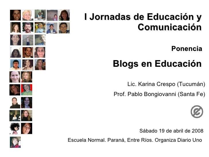 I Jornadas de Educación y                  Comunicación                                          Ponencia                 ...