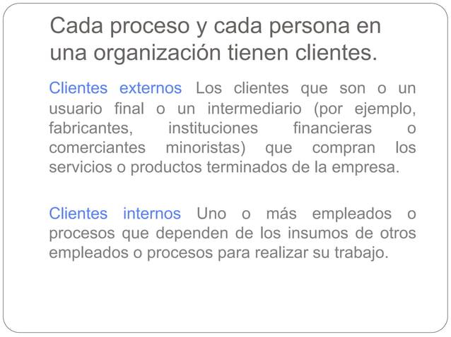 PROCESOS DE SERVICIO Y MANUFACTURA Los dos tipos principales de procesos son los servicios y las manufacturas. ¿Cómo se di...