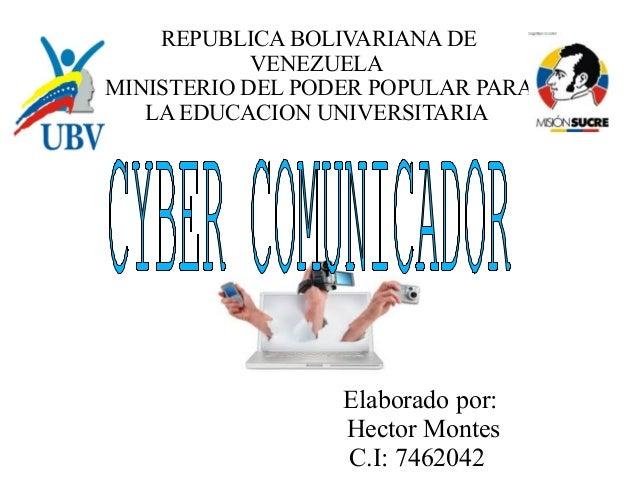 REPUBLICA BOLIVARIANA DE  VENEZUELA  MINISTERIO DEL PODER POPULAR PARA  LA EDUCACION UNIVERSITARIA  Elaborado por:  Hector...
