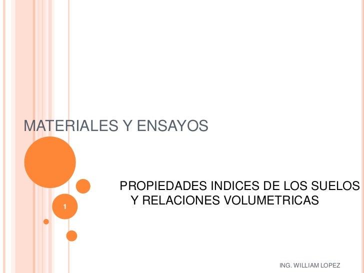 Materiales y ensayos propiedades indices de suelos y for Materiales para suelos