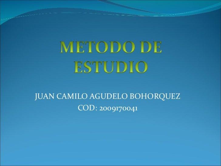 JUAN CAMILO AGUDELO BOHORQUEZ COD: 2009170041