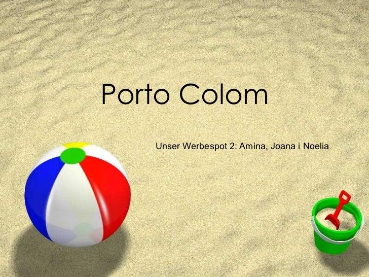 Porto Colom Unser Werbespot 2: Amina, Joana i Noelia