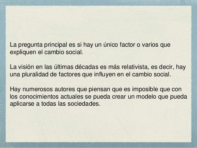 Factores que intervienen en el cambio social Slide 2