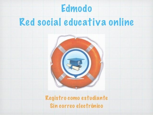Edmodo Red social educativa online Registro como estudiante Sin correo electrónico
