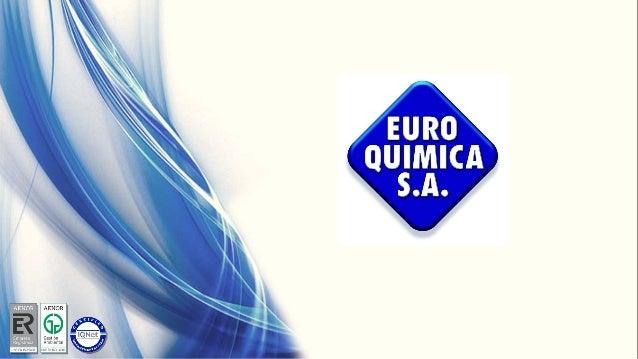 Créé en 1974, Euroquimica S.A, est une entreprise espagnole spécialisée dans la production et commercialisation de produit...