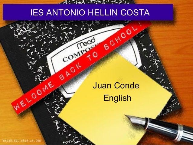 IES ANTONIO HELLIN COSTA Juan Conde English