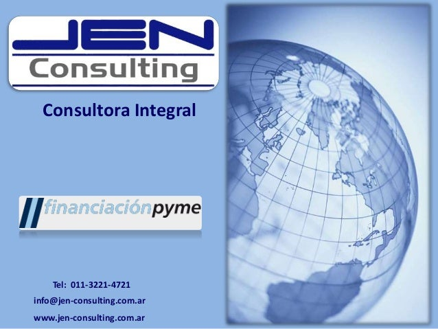 Consultora Integral info@jen-consulting.com.ar www.jen-consulting.com.ar Tel: 011-3221-4721