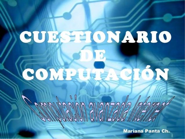 CUESTIONARIO     DECOMPUTACIÓN        Mariana Panta Ch.