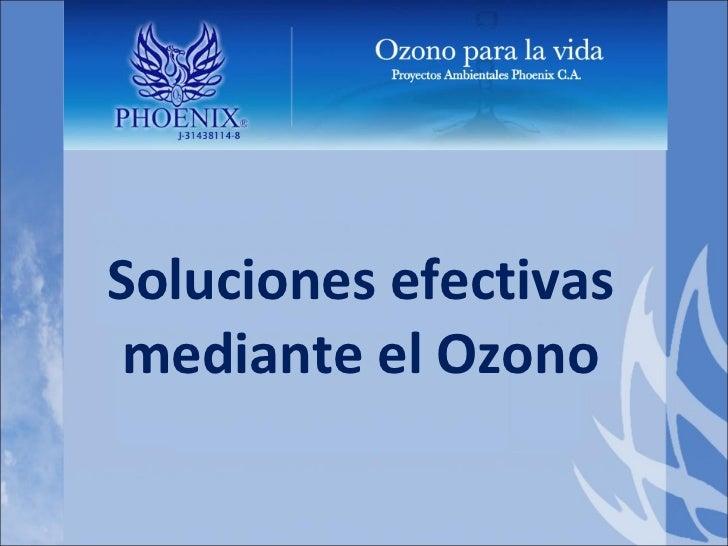 Soluciones efectivas mediante el Ozono