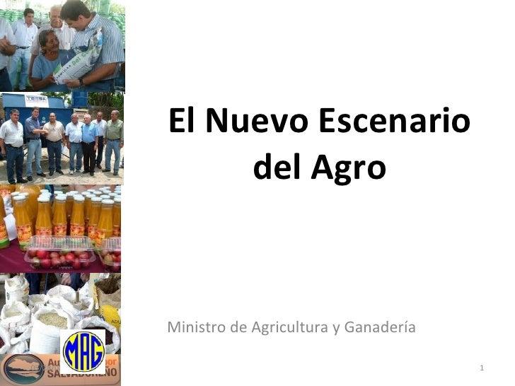 El Nuevo Escenario del Agro Ministro de Agricultura y Ganadería 06/03/09
