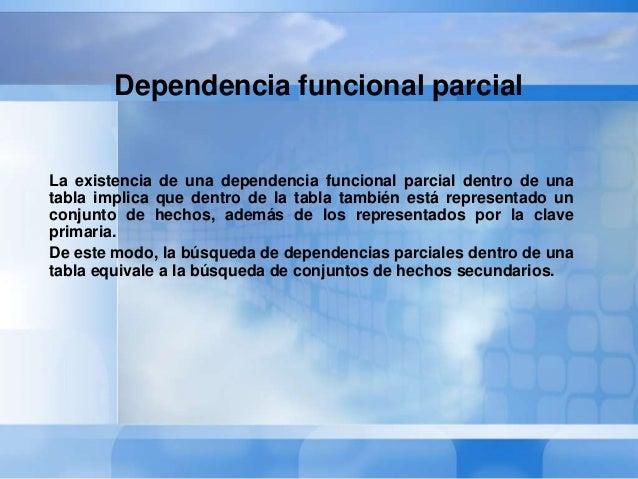 Eliminación de las dependenciasparciales.• La eliminación de las dependencias parciales de la tablaESTUDIANTES-CLASES elim...