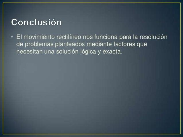 • http://es.wikipedia.org/wiki/Movimiento_rectil%C3%ADne  o_uniforme• http://acer.forestales.upm.es/basicas/udfisica/asign...