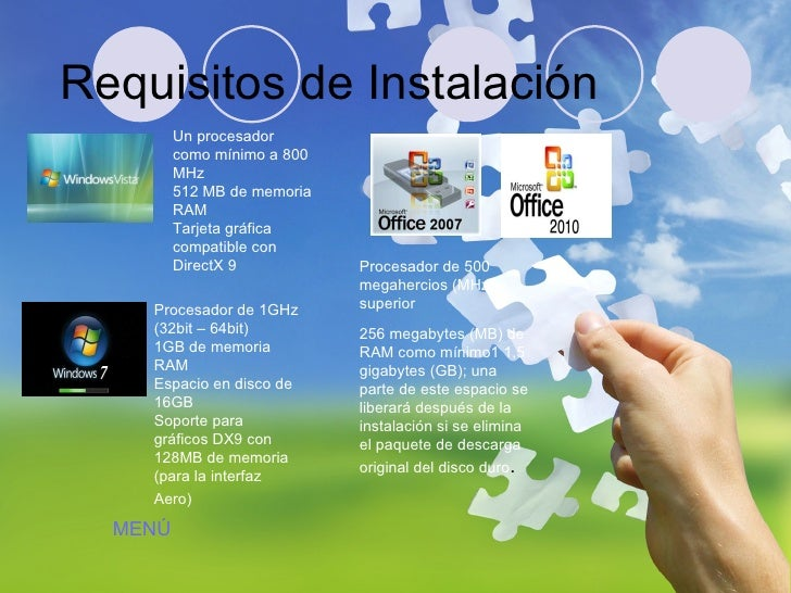 Requisitos de Instalación Un procesador como mínimo a 800 MHz  512 MB de memoria RAM  Tarjeta gráfica compatible con Direc...