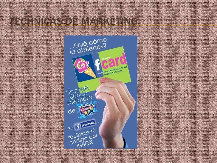 TECHNICAS DE MARKETING