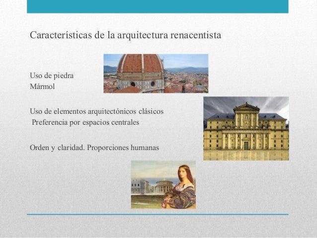 Presentacion 3 arquitectura del renacimiento materiales for Marmol caracteristicas y usos