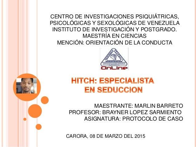 CENTRO DE INVESTIGACIONES PSIQUIÁTRICAS, PSICOLÓGICAS Y SEXOLÓGICAS DE VENEZUELA INSTITUTO DE INVESTIGACIÓN Y POSTGRADO. M...