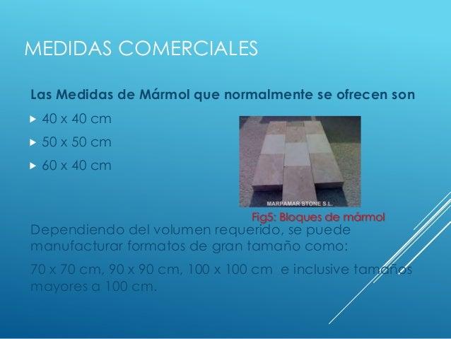 Presentacion 3 im14 for Placas de marmol medidas