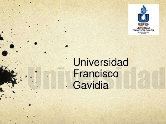 Universidad Francisco Gavidia