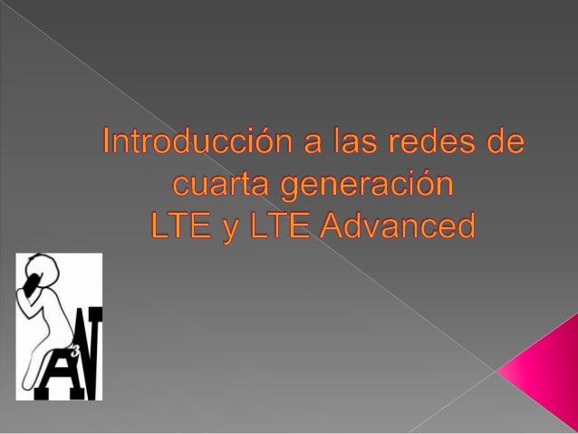    Long Term Evolution   Aumento de la demanda de datos   Tendencias clave, la propulsión de LTE      Terminales intel...