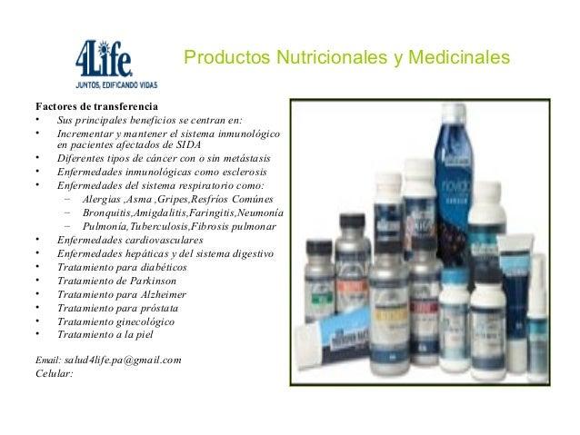 Productos Nutricionales y MedicinalesFactores de transferencia•   Sus principales beneficios se centran en:•   Incrementar...