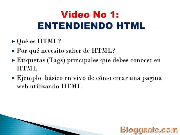 <ul><li>Qué es HTML? </li></ul><ul><li>Por qué necesito saber de HTML? </li></ul><ul><li>Etiquetas (Tags) principales que ...