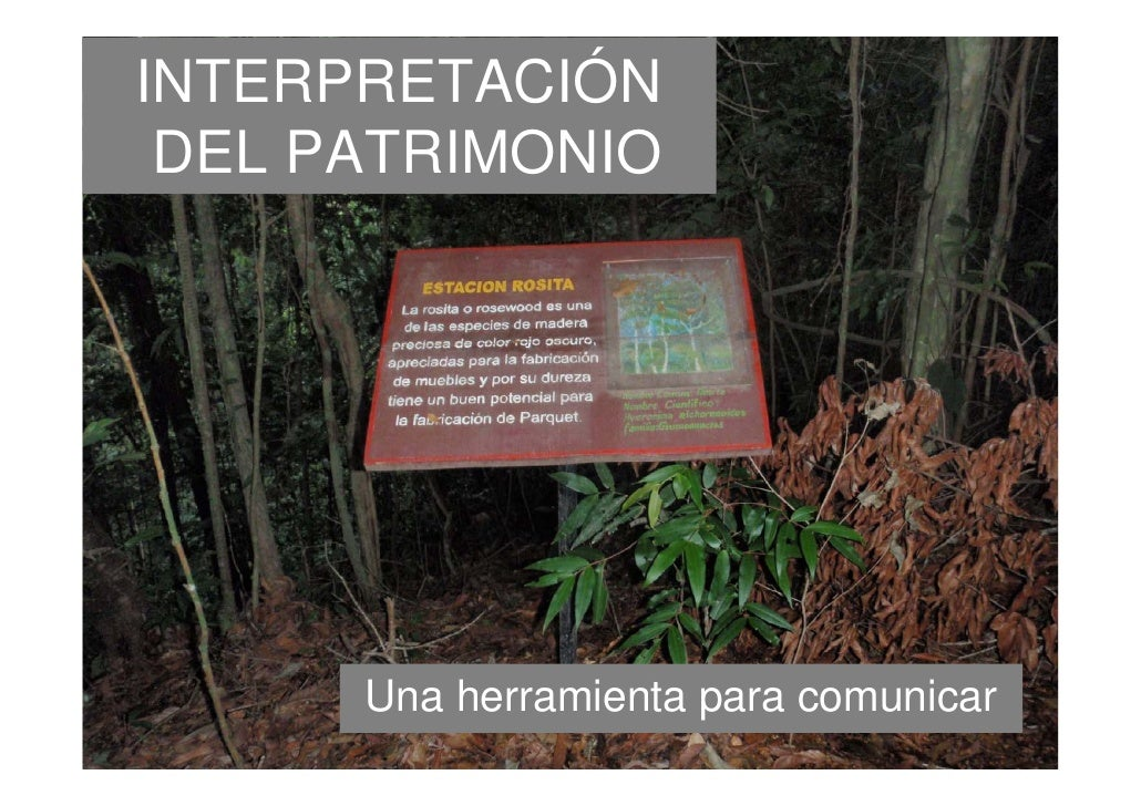 INTERPRETACIÓN DEL PATRIMONIO      Una herramienta para comunicar