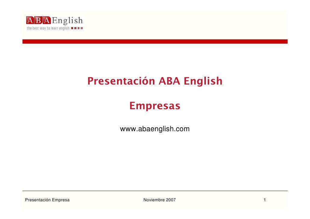 Presentación ABA English                                Empresas                              www.abaenglish.com     Prese...