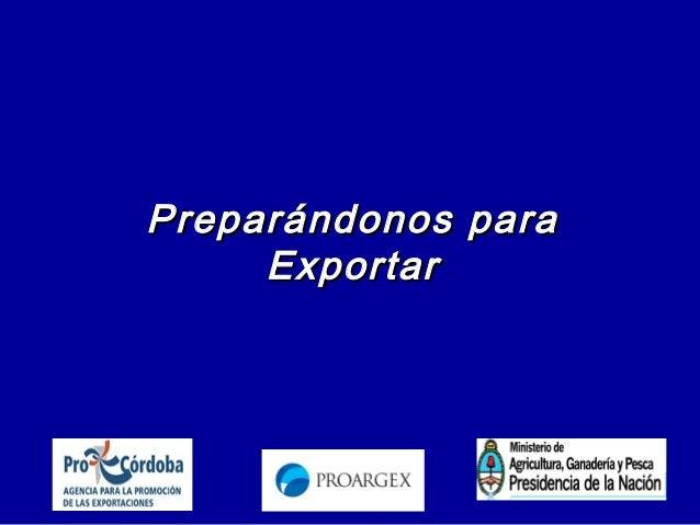 Marcelo CagnoliMarcelo CagnoliPreparándonos paraPreparándonos paraExportarExportar