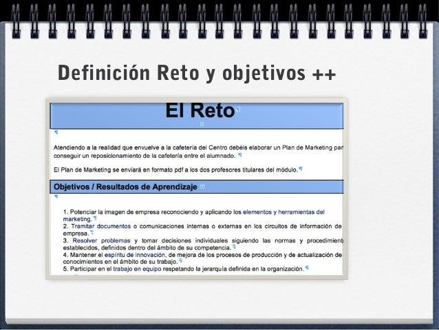 Definición Reto y objetivos ++