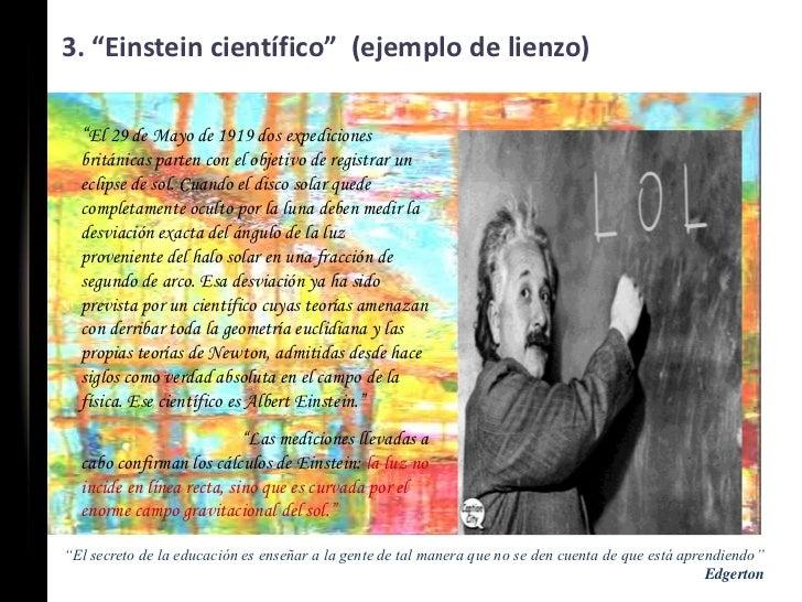 """3. """"Einstein científico"""" (ejemplo de lienzo)  """"El 29 de Mayo de 1919 dos expediciones  británicas parten con el objetivo d..."""