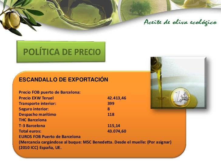 Comercio Exterior Aceite De Oliva Ecol Gico