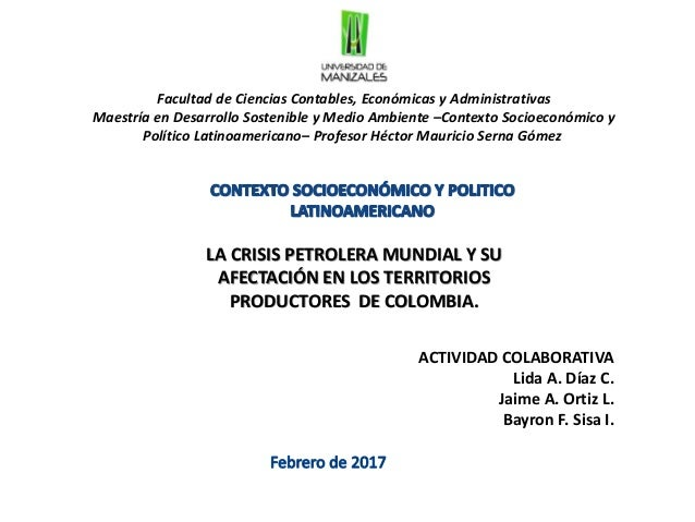 Facultad de Ciencias Contables, Económicas y Administrativas Maestría en Desarrollo Sostenible y Medio Ambiente –Contexto ...